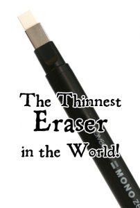 World's Thinnest Eraser!